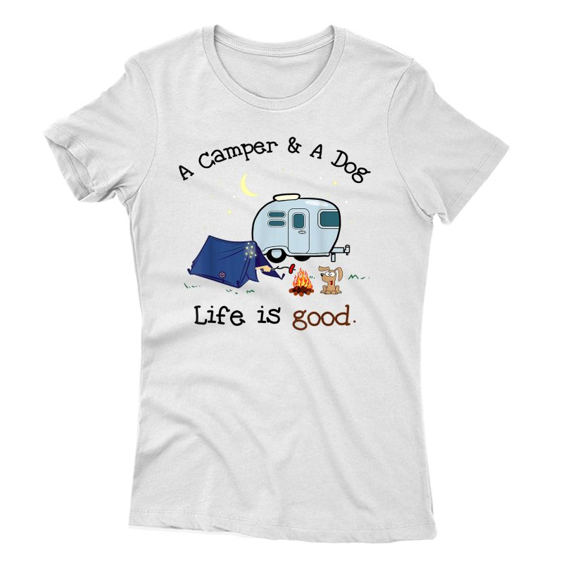 A Camper And A Dog Cool Outdoor Camp Gift T-shirt