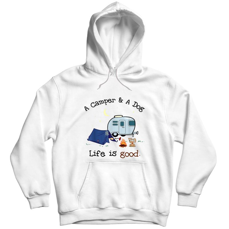 A Camper And A Dog Cool Outdoor Camp Gift T-shirt Unisex Pullover Hoodie