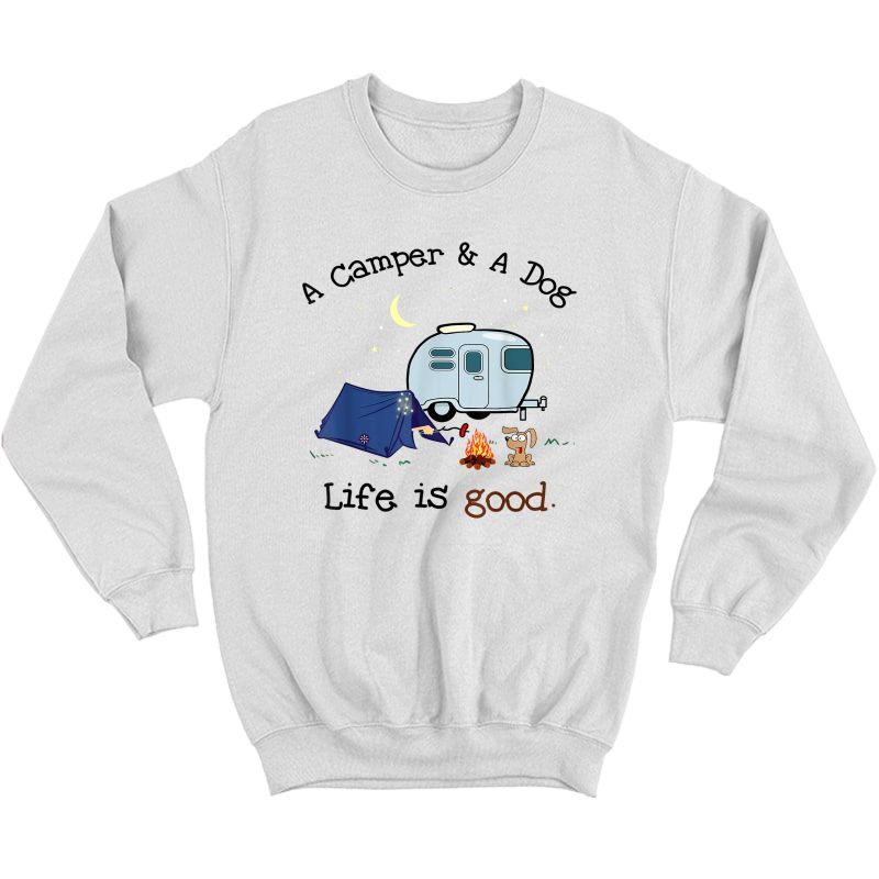 A Camper And A Dog Cool Outdoor Camp Gift T-shirt Crewneck Sweater