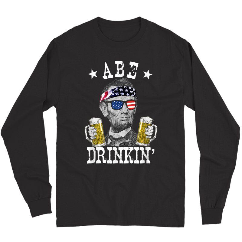 Abe Drinkin' Patriotic American Abraham Lincoln Drinking T-shirt Long Sleeve T-shirt