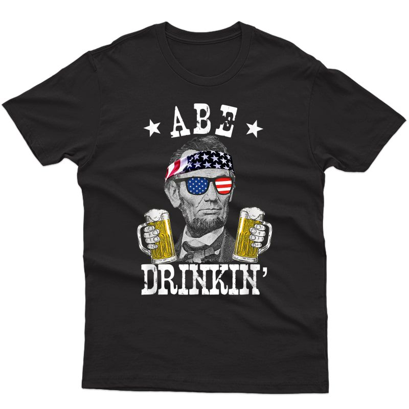 Abe Drinkin' Patriotic American Abraham Lincoln Drinking T-shirt
