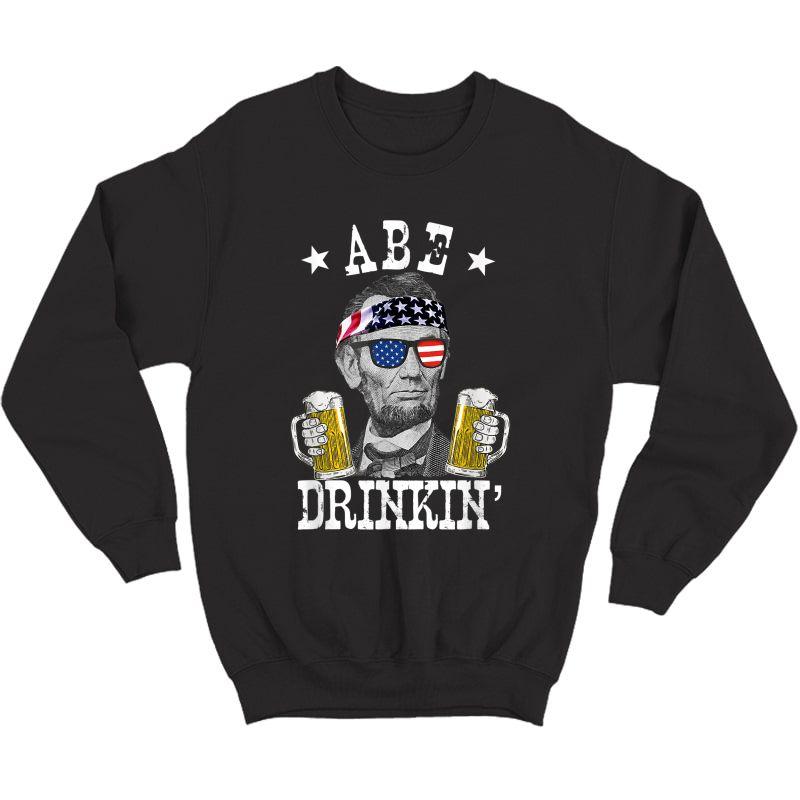 Abe Drinkin' Patriotic American Abraham Lincoln Drinking T-shirt Crewneck Sweater
