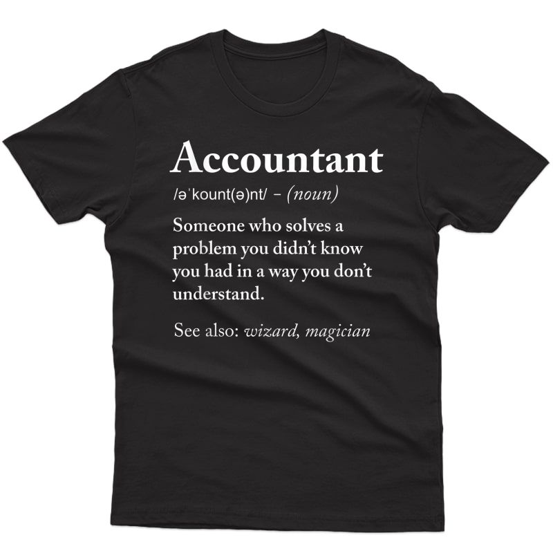 Accountant Funny Definition T-shirt