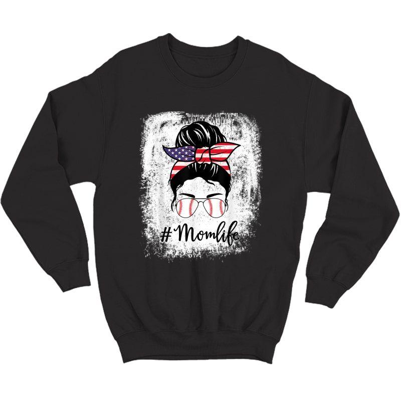 American Flag Bleached Baseball Softball Mom Life Messy Bun T-shirt Crewneck Sweater