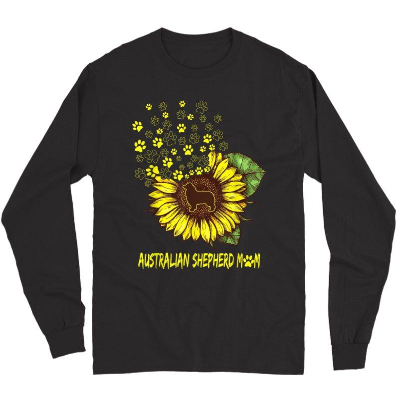 Australian Shepherd Mom Sunflower - Dog Lover T-shirt Long Sleeve T-shirt