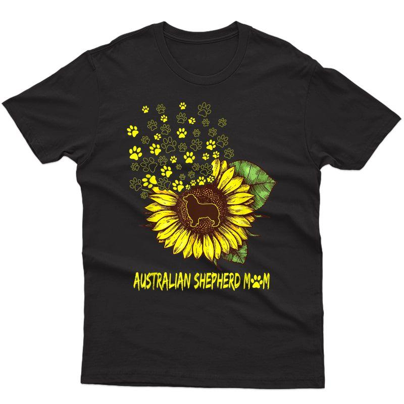 Australian Shepherd Mom Sunflower - Dog Lover T-shirt