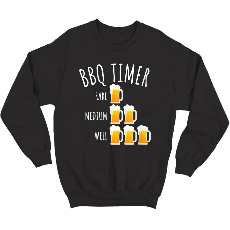 Bbq Timer Beer Drinking Funny Grilling T-shirt Crewneck Sweater