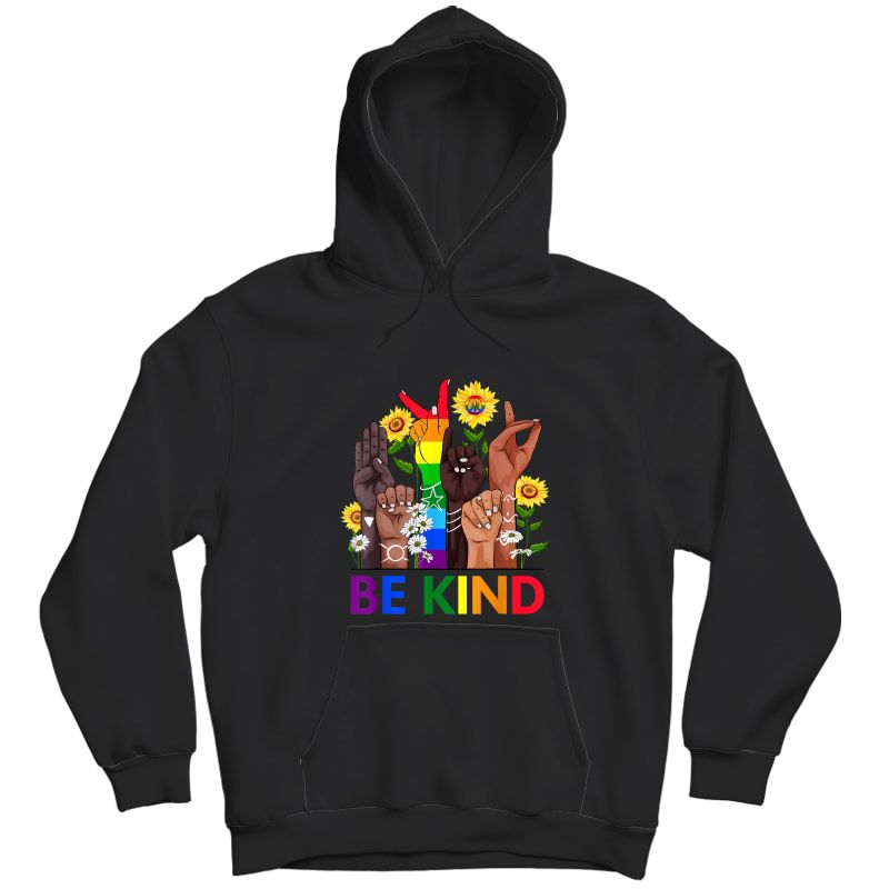 Be Kind Sign Language Hand Talking Lgbtq+ Gay Les Pride Asl T-shirt Unisex Pullover Hoodie