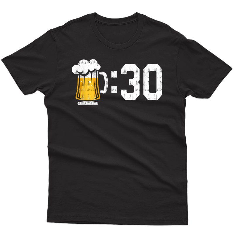 Beer 30 Funny Meme For Beer Drinkers T-shirt
