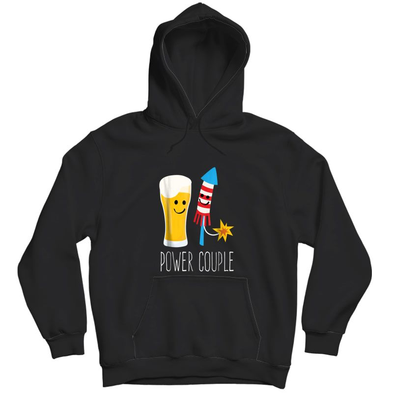 Beer And Fireworks - Power Couple - 4th Of July Shirt Unisex Pullover Hoodie