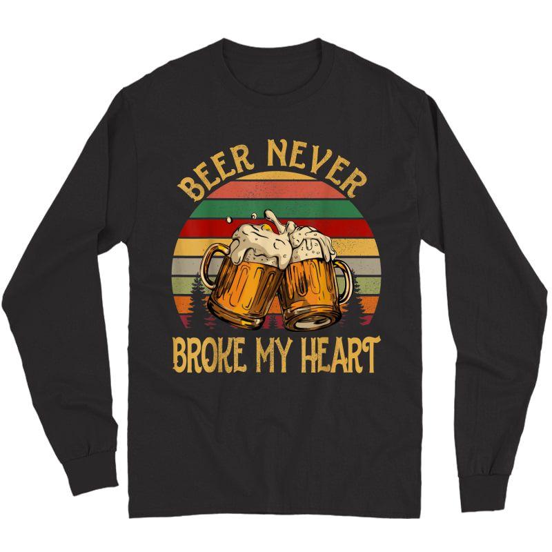 Beer Never Broke My Heart Sunset T-shirt Gift Long Sleeve T-shirt