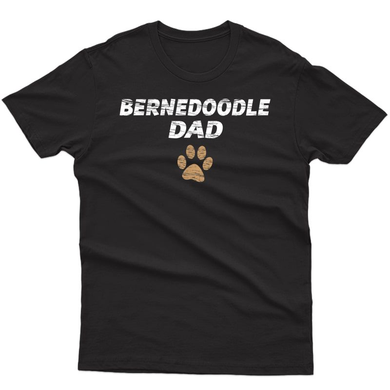 Bernedoodle Dad T-shirt | S & Tee - Gift Fathers Day