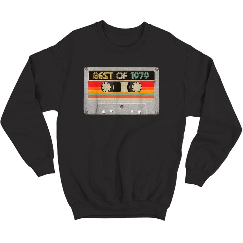 Best Of 1979 42nd Birthday Gifts Cassette Tape Vintage T-shirt Crewneck Sweater