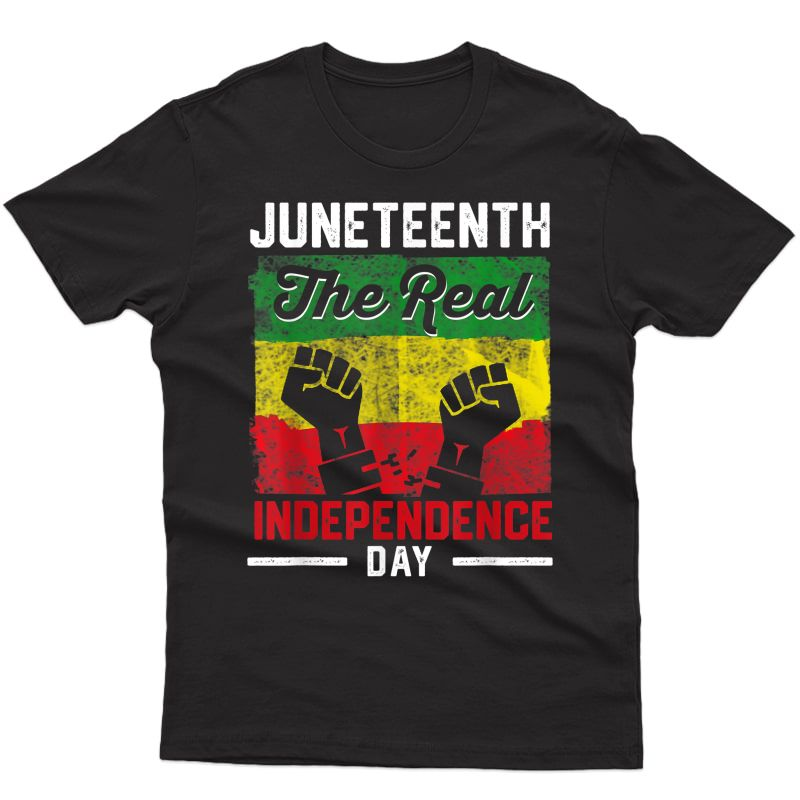 Black Freedom Real Independence Freedom Day T-shirt