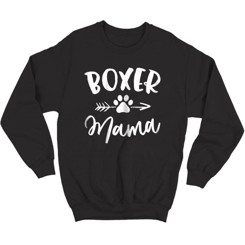 Boxer Mama Shirt Boxer Lover Owner Gift Boxer Dog Mom Tshirt Crewneck Sweater