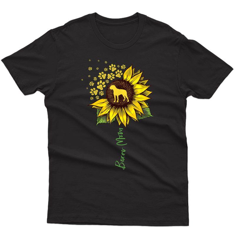 Boxer Mom Sunflower Boxer Dog Gifts Dog Mom Mama T-shirt
