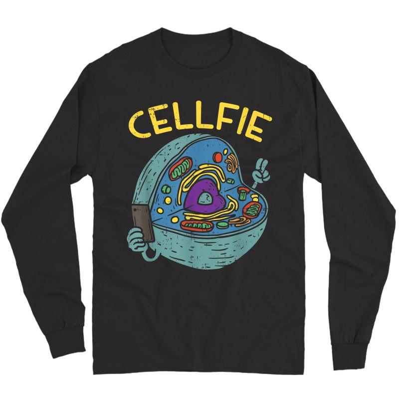 Cell Fie Funny Science Biology Tea T Shirt Long Sleeve T-shirt
