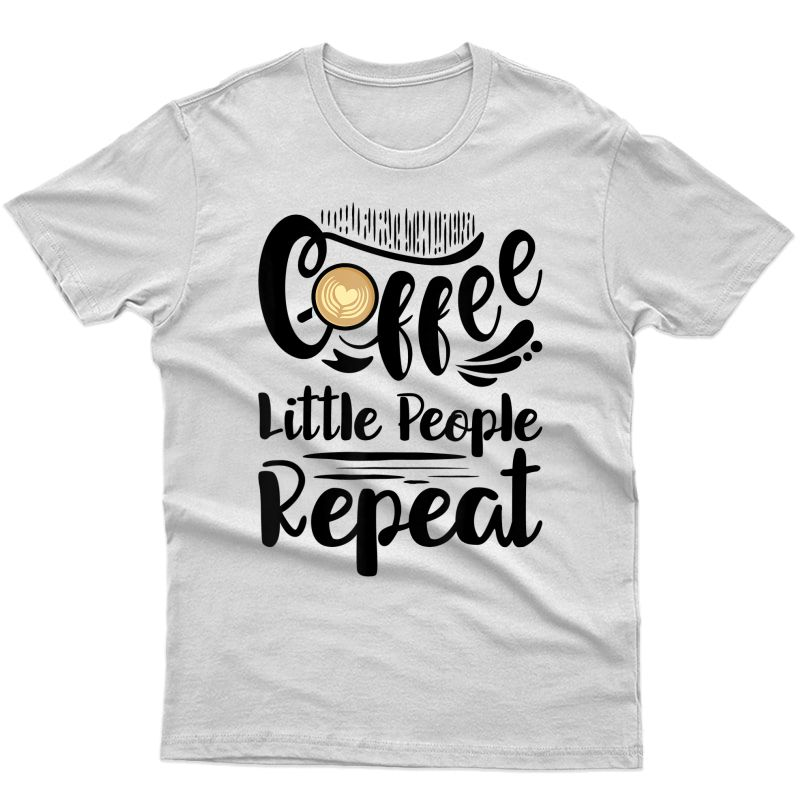 Childcare Provider Daycare Provider Coffee Lover T-shirt