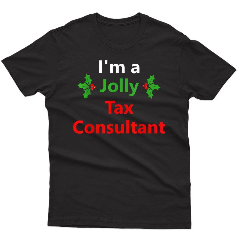 Christmas Xmas Tax Consultant Job Holiday Funny Santa Gift T-shirt