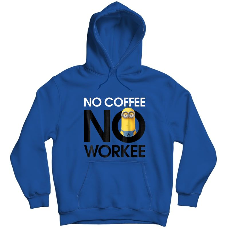 Despicable Me Minions No Coffee No Workee Graphic T-shirt Unisex Pullover Hoodie