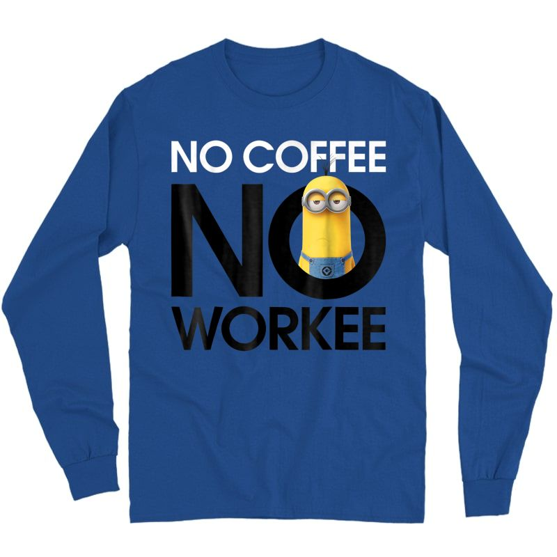 Despicable Me Minions No Coffee No Workee Graphic T-shirt Long Sleeve T-shirt