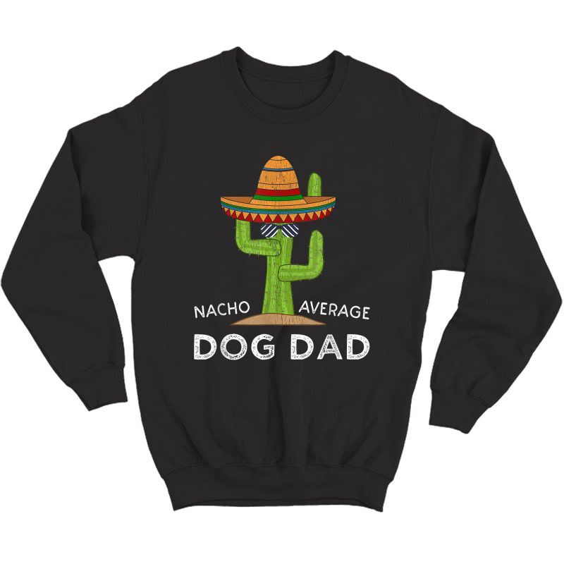 Dog Pet Owner Humor Gifts | Meme Quote Saying Funny Dog Dad T-shirt Crewneck Sweater