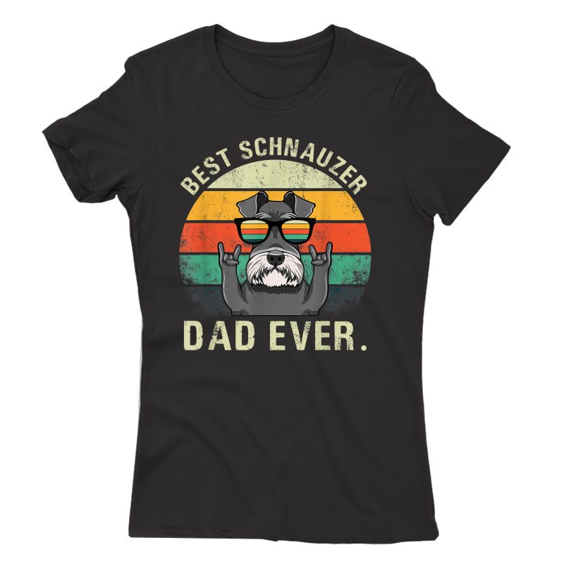 Dog Vintage Best Schnauzer Dad Ever Shirt Fathers Day Gifts T-shirt