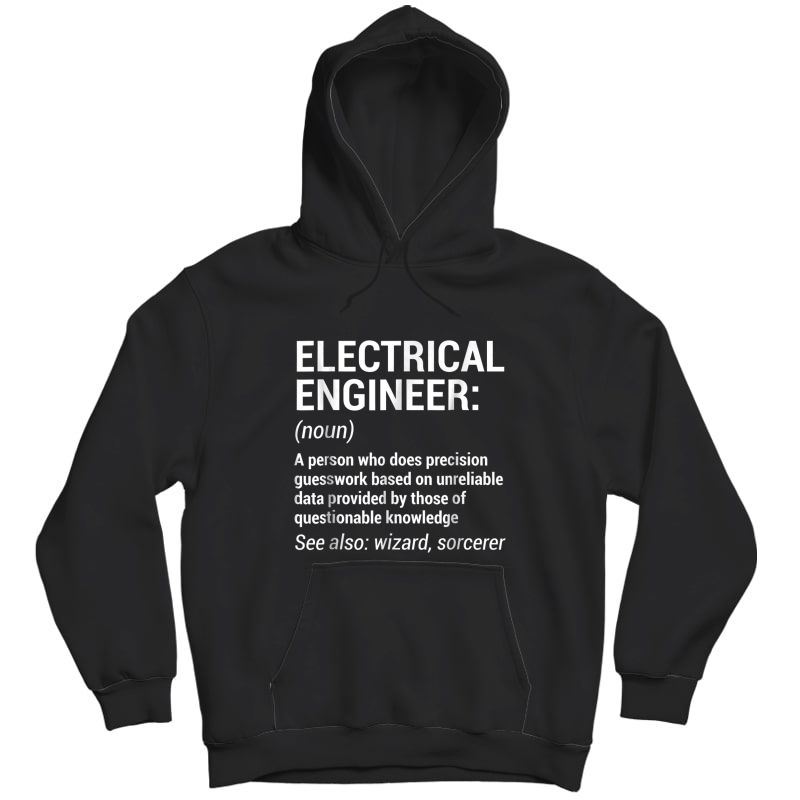 Electrical Engineer Definition T-shirt Funny Engineering Tee Unisex Pullover Hoodie