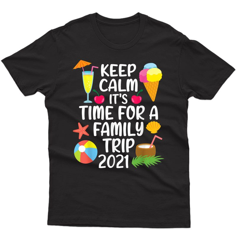Family Matching Vacation 2021 Family Trip T-shirt