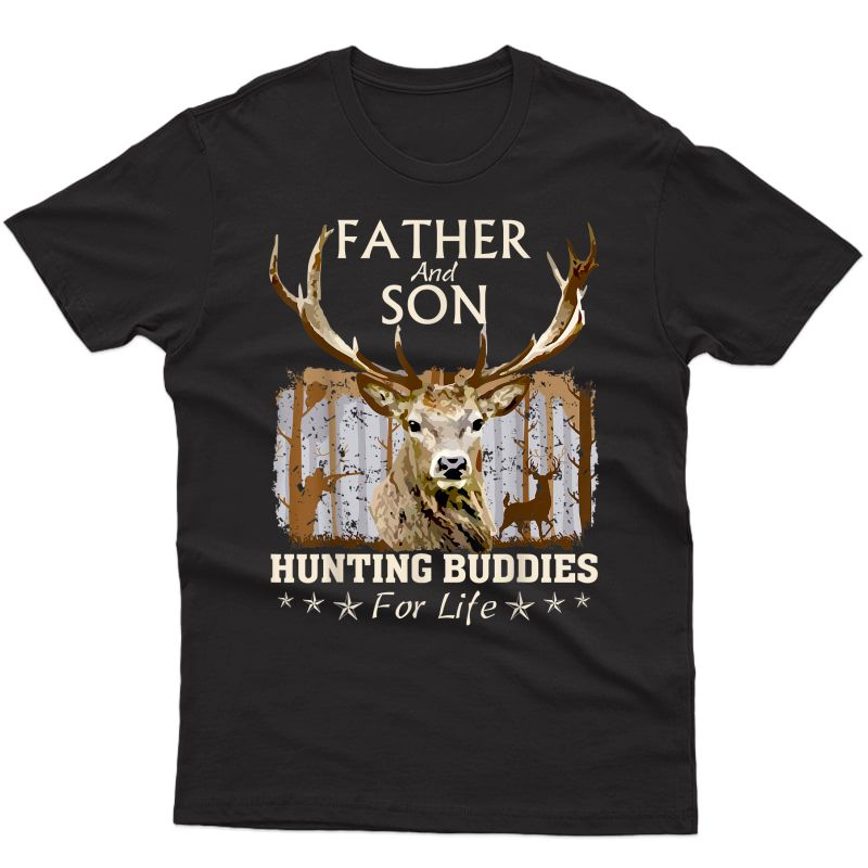 Father And Son Hunting Buddies For Life T-shirt Gift For Dad T-shirt