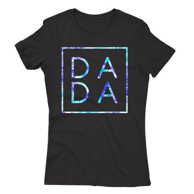 Father's Day For New Dad, Dada, Him - Coloful Tie Dye Dada T-shirt