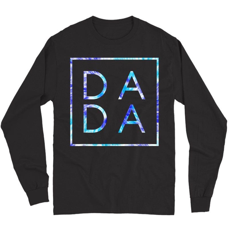 Father's Day For New Dad, Dada, Him - Coloful Tie Dye Dada T-shirt Long Sleeve T-shirt