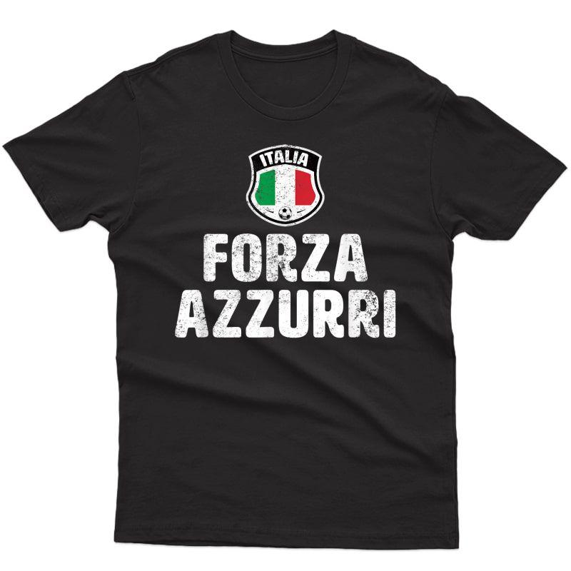 Forza Azzurri Italia Italy Football Soccer T-shirt