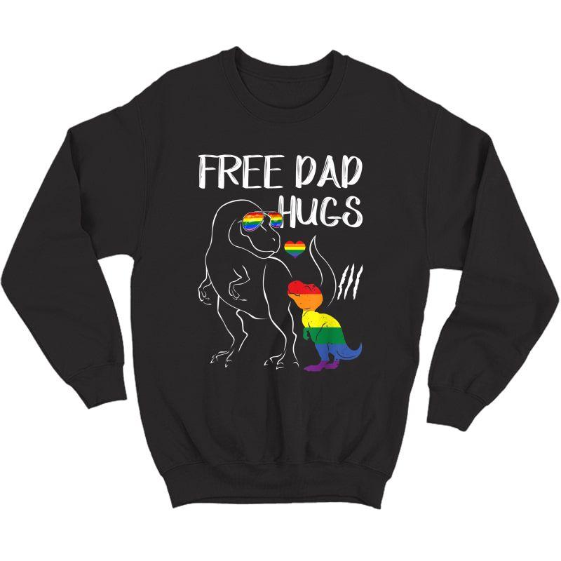 Free Dad Hugs Lgbt Pride Dad Dinosaur Rex T-shirt Gift Crewneck Sweater