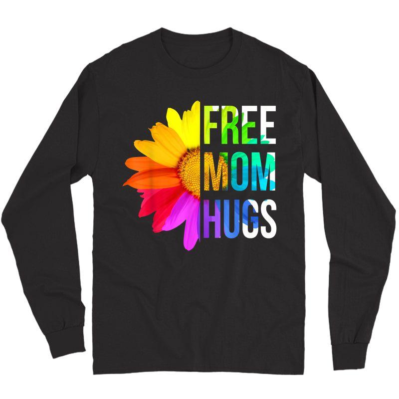 Free Mom Hugs Gay Pride Lgbt Daisy Rainbow Flower Hippie T-shirt Long Sleeve T-shirt