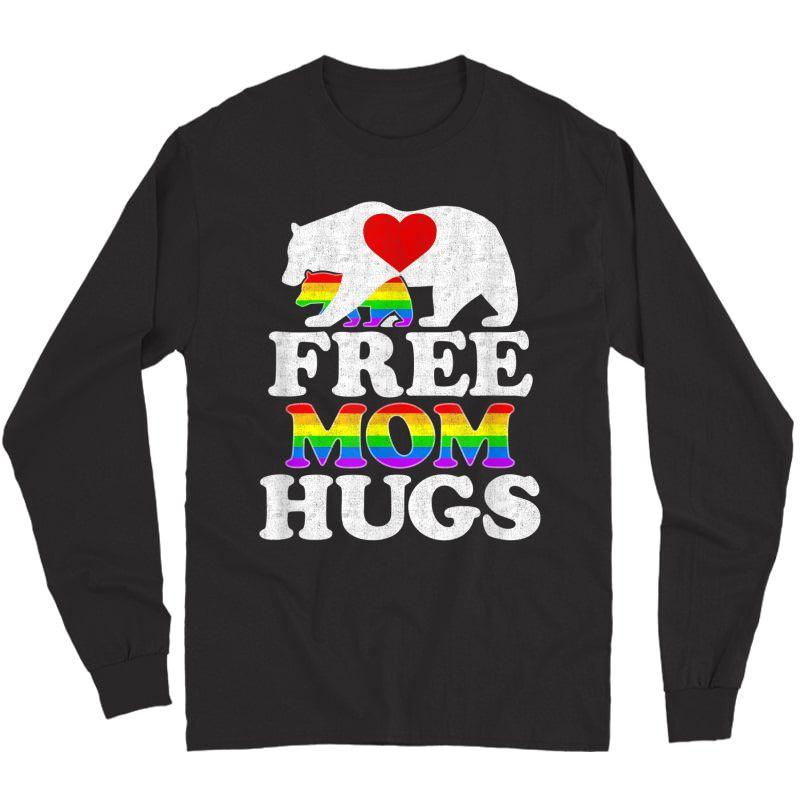 Free Mom Hugs Tshirt T-shirt Lgbt Pride Mama Bear Long Sleeve T-shirt