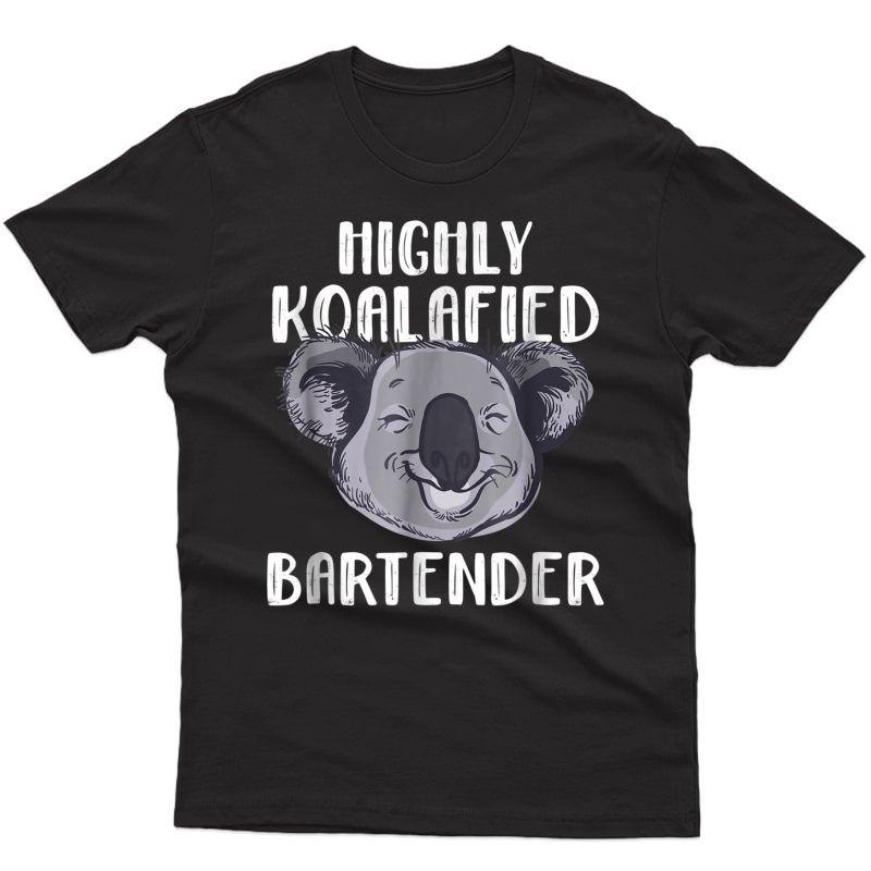 Funny Bartender Koala Bear Shirt For And