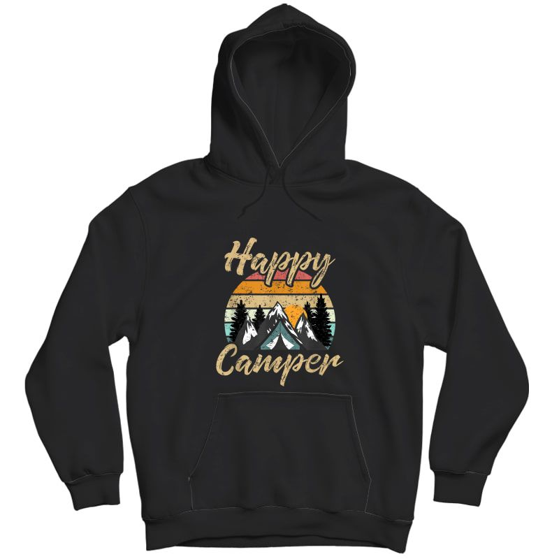 Funny Camping Hiking Lover Present Happy Camper Gift T-shirt Unisex Pullover Hoodie