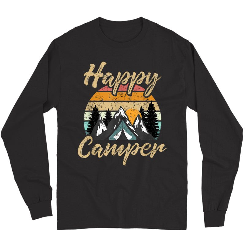 Funny Camping Hiking Lover Present Happy Camper Gift T-shirt Long Sleeve T-shirt