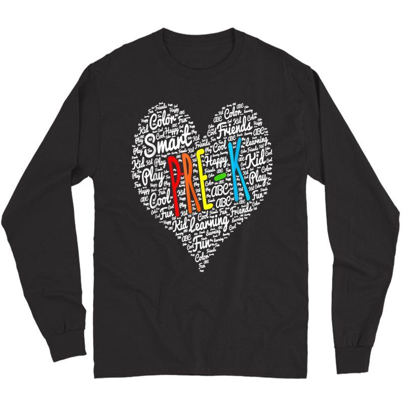 Funny I Love Pre-k Tea Shirt Pre-k Back To School Gifts T-shirt Long Sleeve T-shirt
