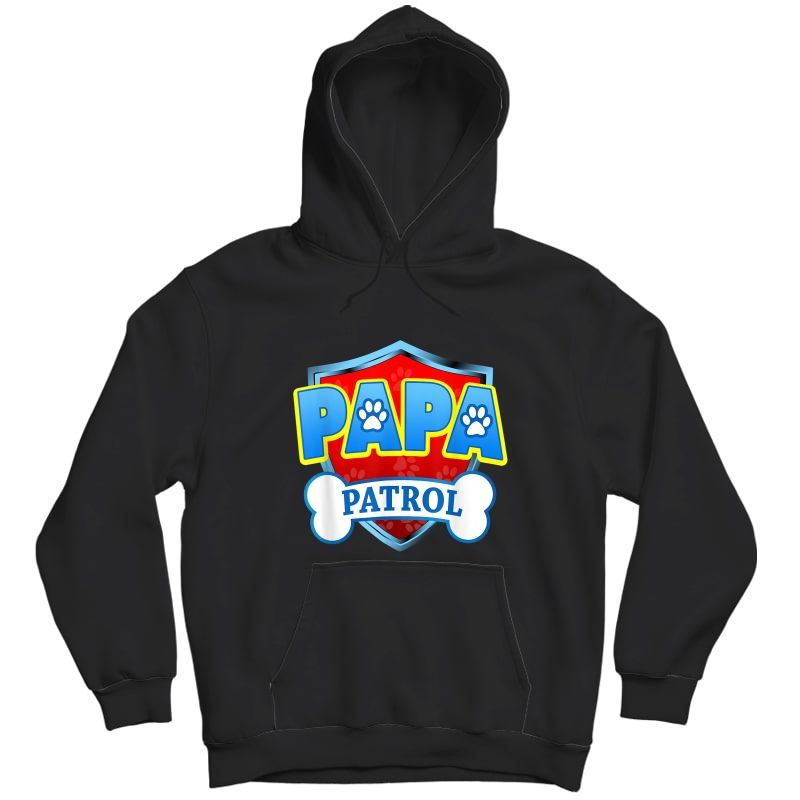 Funny Papa Patrol - Dog Mom, Dad For T-shirt Unisex Pullover Hoodie