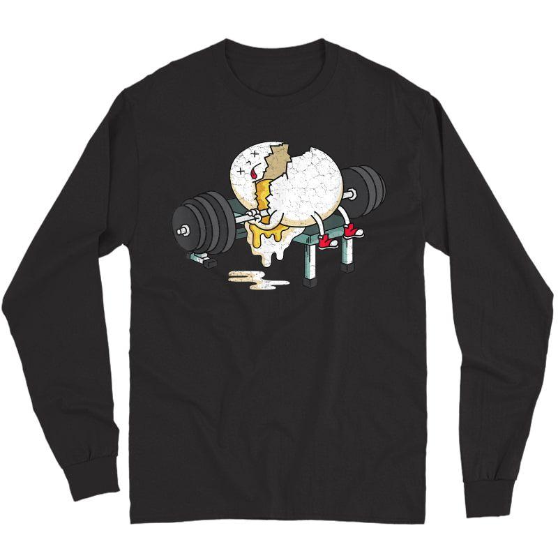 Funny Smashed Egg Ness Gym Barbells Lifting Workout T-shirt Long Sleeve T-shirt
