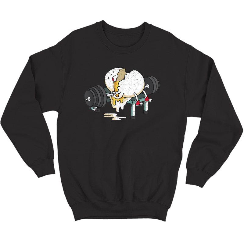 Funny Smashed Egg Ness Gym Barbells Lifting Workout T-shirt Crewneck Sweater