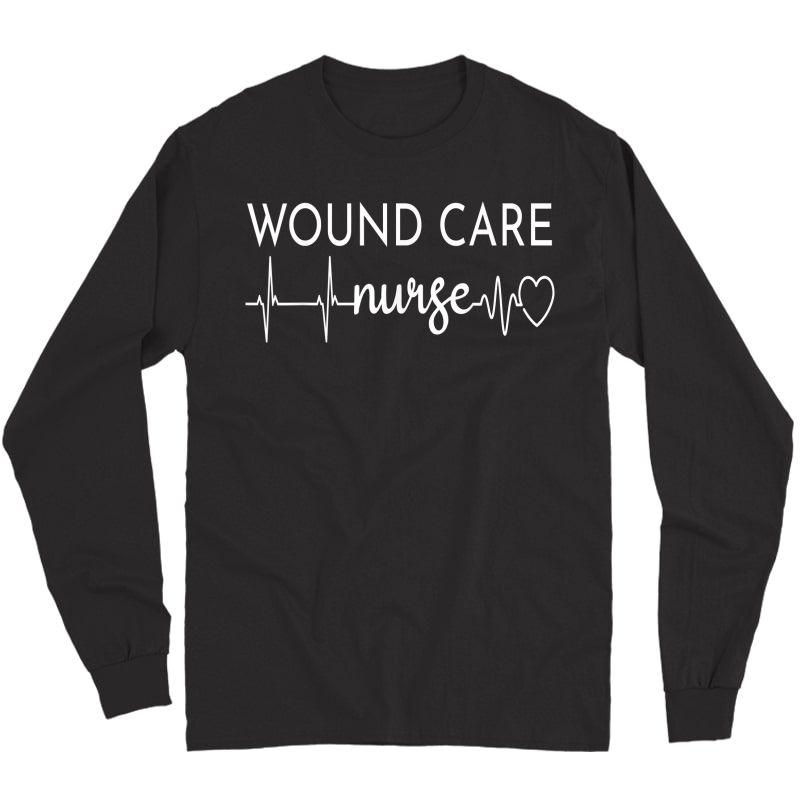 Funny Wound Care Nurse Ekg   Nursing Wound Ostomy Nurse Gift T-shirt Long Sleeve T-shirt
