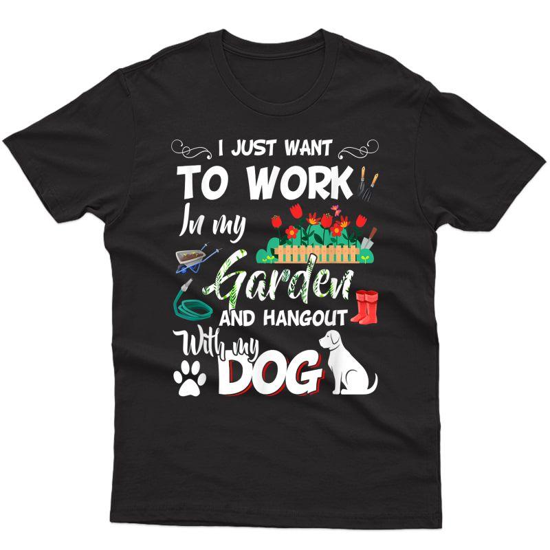 Gardening T-shirt Dog Lover Gardener Garden Pet Gift Plants T-shirt