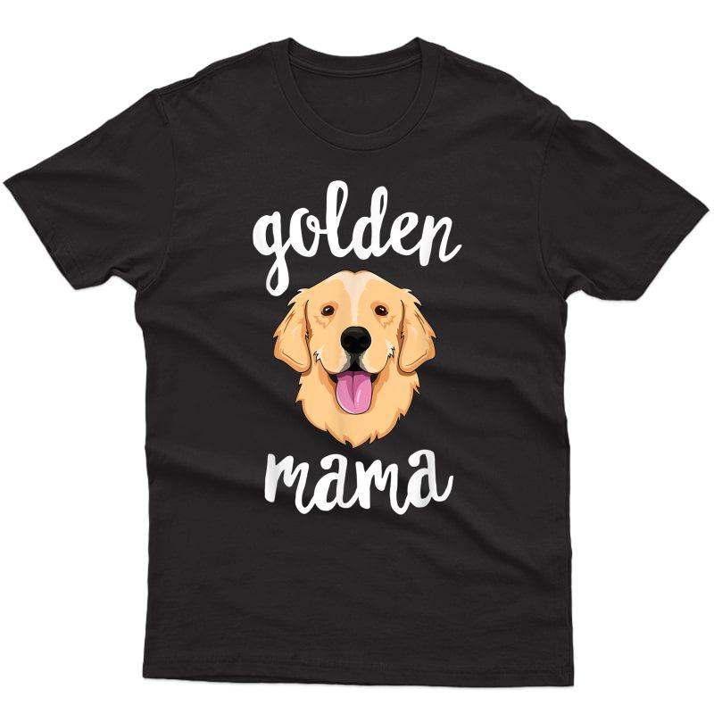 Golden Retriever Mama T-shirt For Mother Dog Pet Gift T-shirt