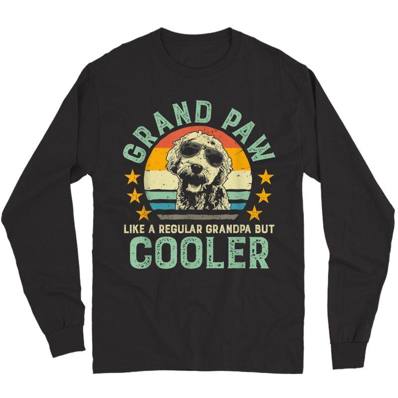 Grand Paw Like Regular Grandpa But Cooler Doodle Lover Shirt Long Sleeve T-shirt