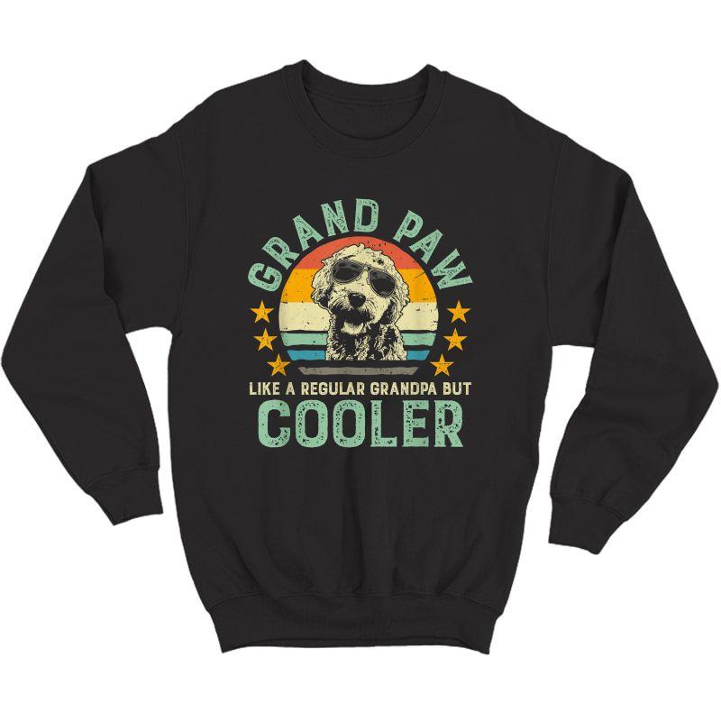 Grand Paw Like Regular Grandpa But Cooler Doodle Lover Shirt Crewneck Sweater