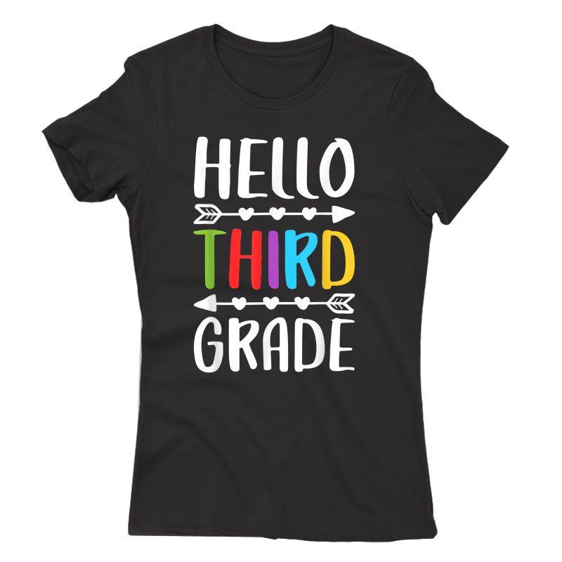 Hello Third Grade T-shirt 3rd Grade Tea Student Gift T-shirt