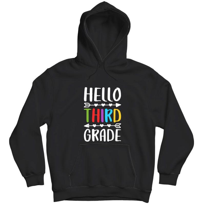 Hello Third Grade T-shirt 3rd Grade Tea Student Gift T-shirt Unisex Pullover Hoodie